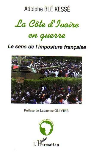 Couverture La Côte d'Ivoire en guerre