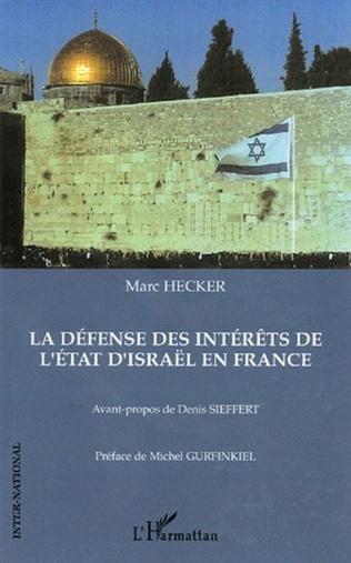 Couverture La défense des intérêts de l'état d'Israël en France