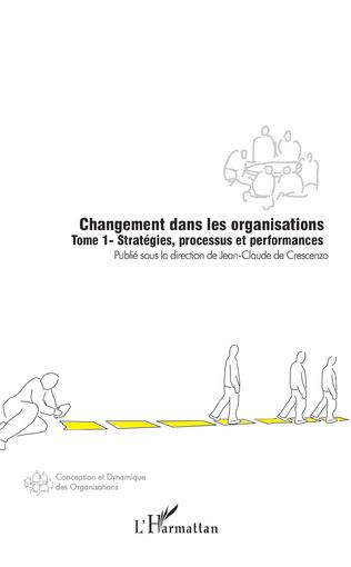 Couverture Changement dans les organisations (Tome 1)