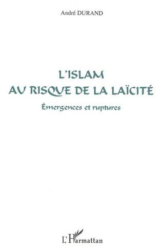 Couverture L'islam au risque de la laïcité