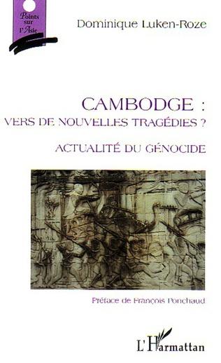 Couverture Cambodge: vers de nouvelles tragédies