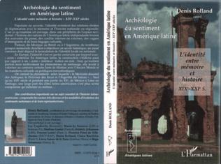 Couverture Archéologie du sentiment en Amérique latine