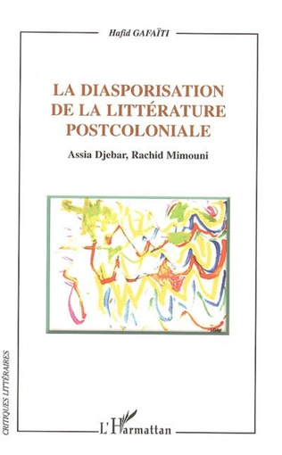 Couverture La diasporisation de la littérature post-coloniale