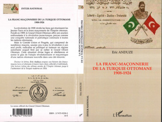 Couverture La franc-maçonnerie de la Turquie ottomane 1908-1924