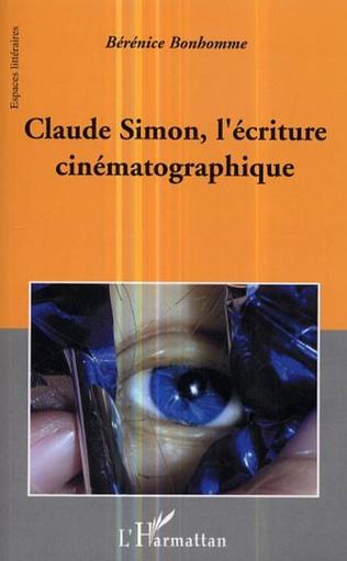 Couverture Claude Simon, l'écriture cinématographique