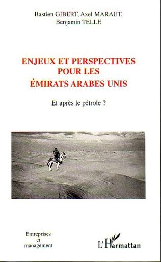 Couverture Enjeux et perspectives pour les Emirats Arabes Unis