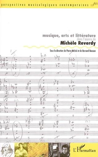 Couverture Musique, arts et littérature dans l'oeuvre de Michèle Reverdy