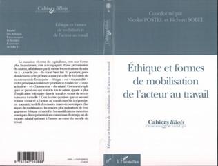Couverture Ethique et formes de mobilisation de l'acteur au travail