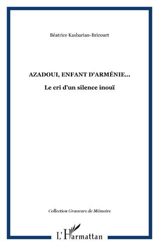 Couverture Azadoui, enfant d'Arménie...