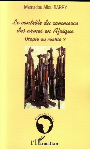 Couverture Le contrôle du commerce des armes en Afrique