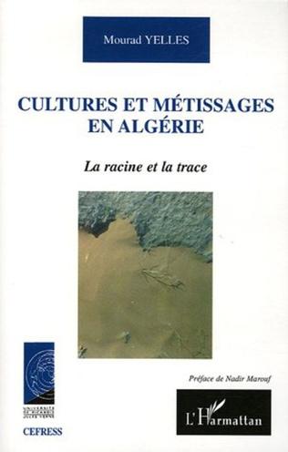 Couverture Cultures et métissages en Algérie