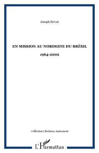 Couverture En mission au Nordeste du Brésil