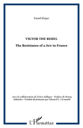 Couverture Vigtor the rebel
