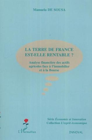 Couverture La terre de France est-elle rentable ?