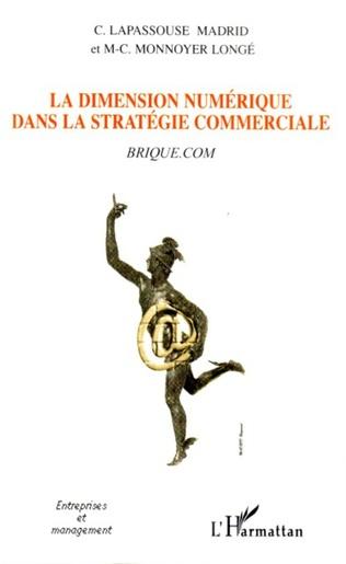 Couverture La dimension numérique dans la stratégie commerciale