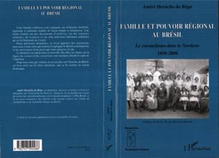Couverture Famille et pouvoir régional au Brésil