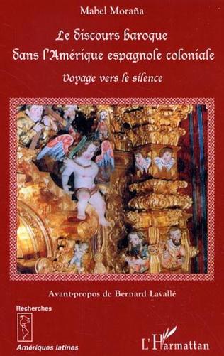 Couverture Le discours baroque dans l'Amérique espagnole coloniale