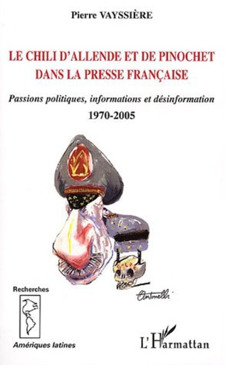 Couverture Le Chili d'Allende et de Pinochet dans la presse française