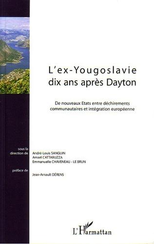 Couverture L'ex-Yougoslavie dix ans après Dayton