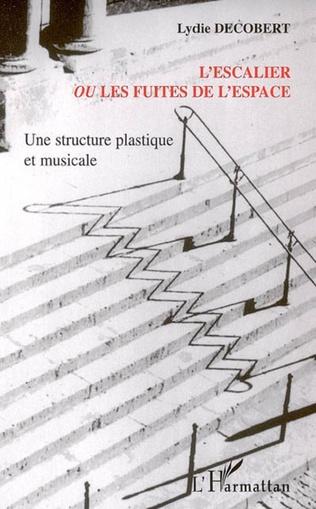 Couverture L'escalier ou les fuites de l'espace