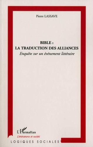 Couverture Bible : la traduction des alliances