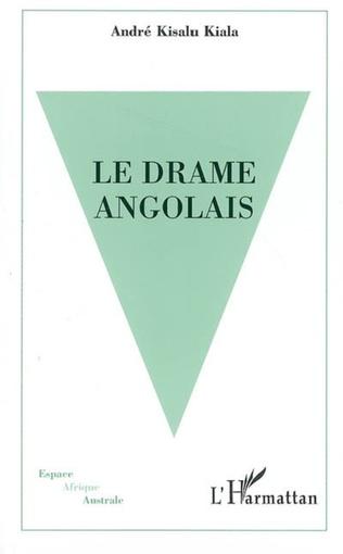 Couverture Le drame angolais