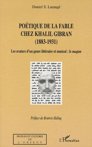 Couverture Poétique de la fable chez Khalil Gibran (1883-1931)