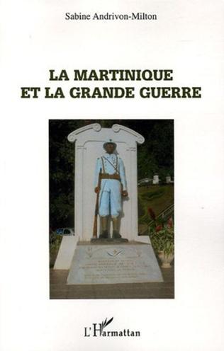 Couverture La Martinique et la Grande Guerre