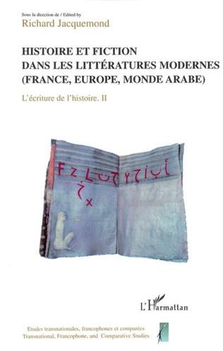 Couverture Histoire et fiction dans les littératures modernes