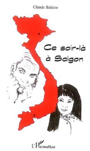 Couverture Ce soir-là à Saigon