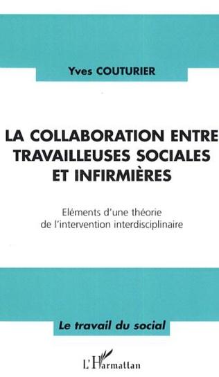 Couverture La collaboration entre travailleuses sociales et infirmières