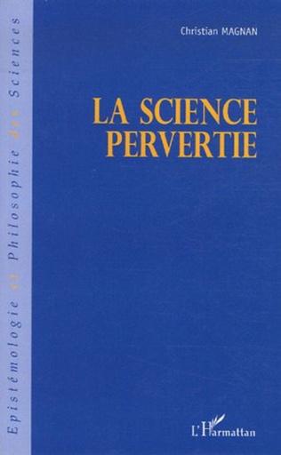 Couverture La science pervertie