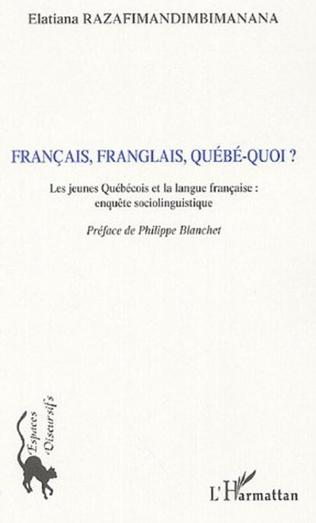 Couverture Français, Franglais, Québé-quoi ?