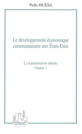 Couverture Le développement économique communautaire aux États-Unis (volume 1)