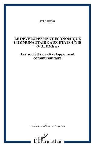 Couverture Le développement économique communautaire aux États-Unis (volume 2)