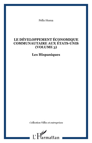 Couverture Le développement économique communautaire aux États-Unis (volume 3)