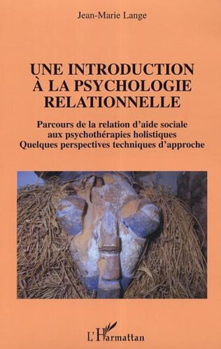 Couverture Une introduction à la psychologie relationnelle