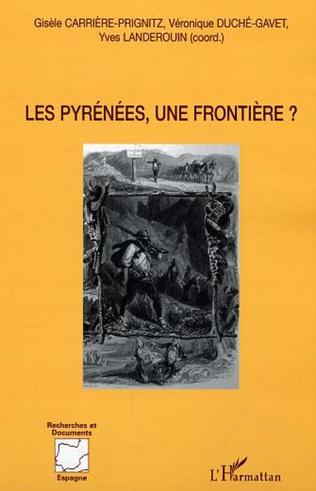 Couverture Les Pyrénées, une frontière ?