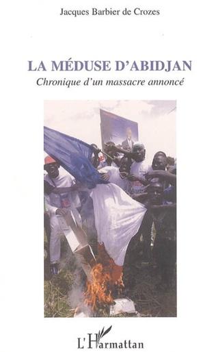 Couverture La méduse d'Abidjan