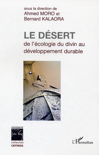 Couverture Le désert : de l'écologie du divin au développement durable