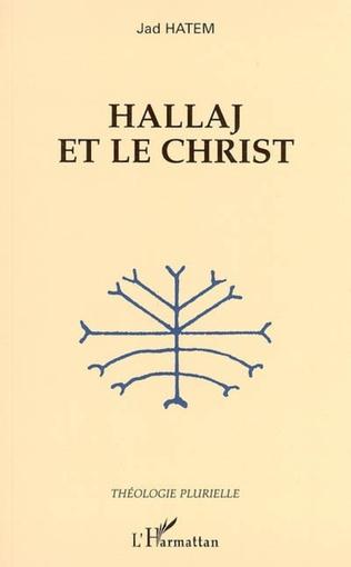 Couverture Hallaj et le Christ