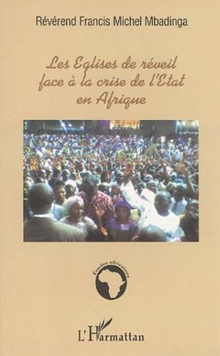 Couverture Les Eglises de réveil face à la crise de l'Etat en Afrique