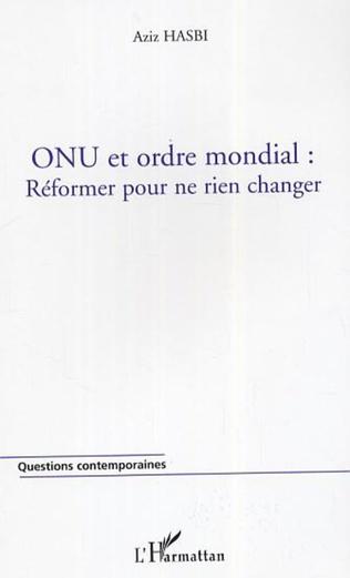 Couverture ONU et ordre mondial : réformer pour ne rien changer