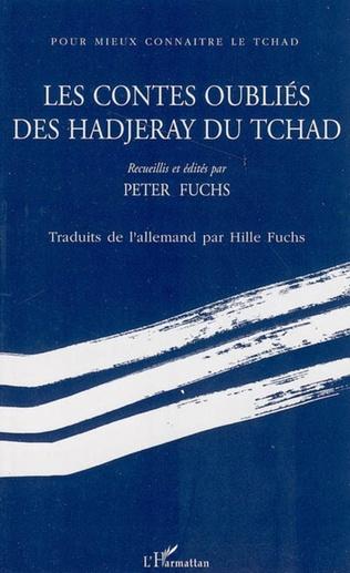 Couverture Les contes oubliés des Hadjeray du Tchad