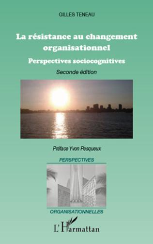 Couverture La résistance au changement organisationnel (Nouvelle édition)