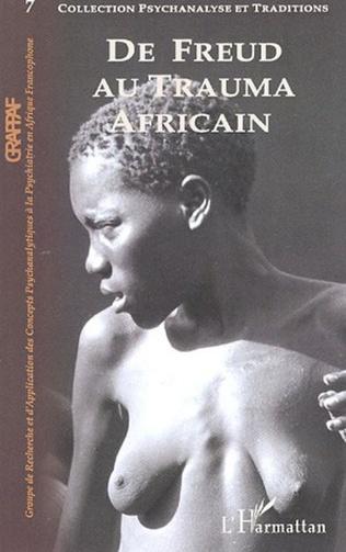 Couverture De Freud au Trauma africain