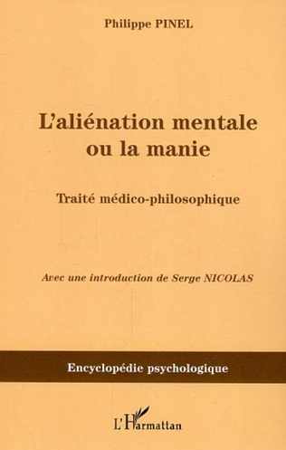 Couverture L'aliénation mentale ou la manie