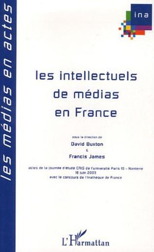 Couverture Les intellectuels de médias en France