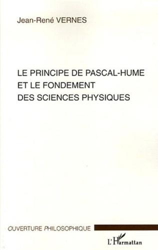Couverture Le principe de Pascal-Hume et le fondement des sciences physiques