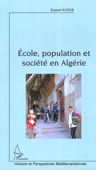 Couverture Ecole, population et société en Algérie